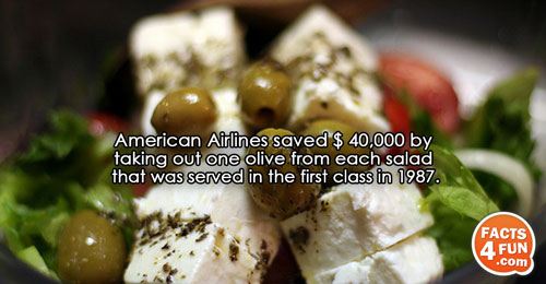 American Airlines saved $ 40,000 by taking out one olive from each salad that was served