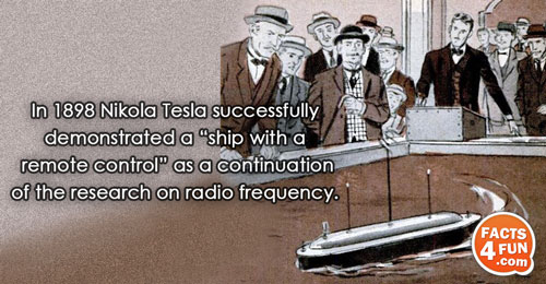 """In 1898 Nikola Tesla successfully demonstrated a """"ship with a remote control"""" as a continuation of"""