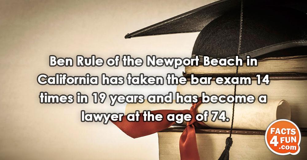 Ben Rule of the Newport Beach in California has taken the bar exam 14 times in