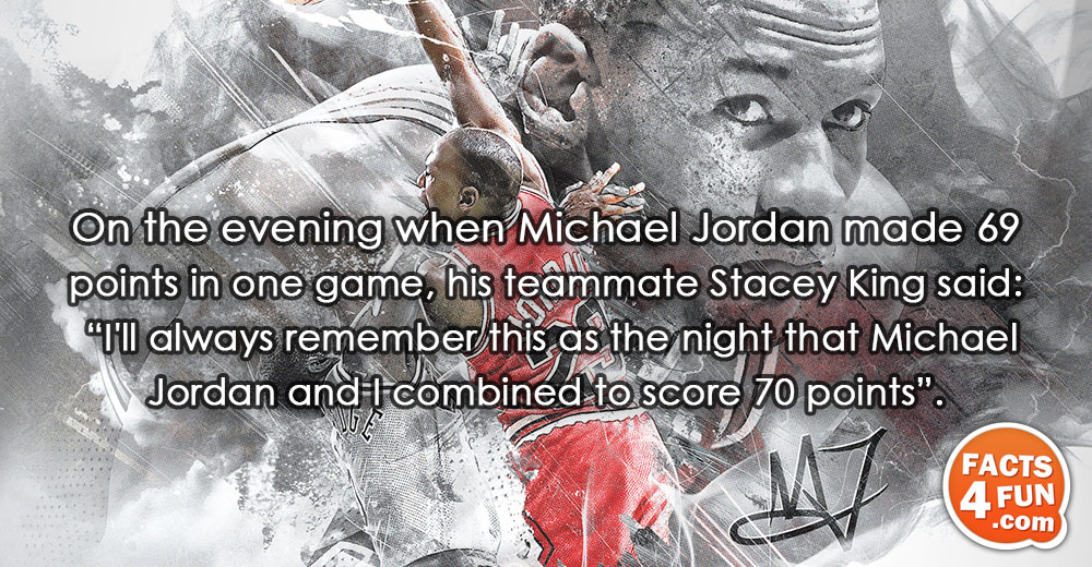 On the evening when Michael Jordan made 69 points in one game, his teammate Stacey King
